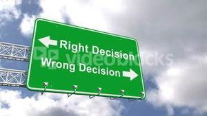 Right and wrong decision sign against blue sky