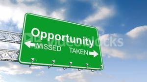 Opportunity sign against blue sky