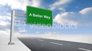 A better way sign over open road