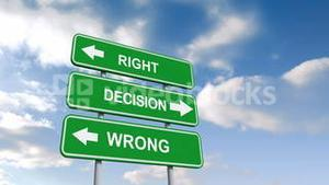 Right wrong decisions signs against blue sky