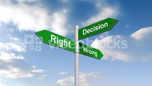Right wrong decision signpost against blue sky