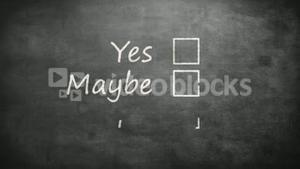 Yes maybe and no options